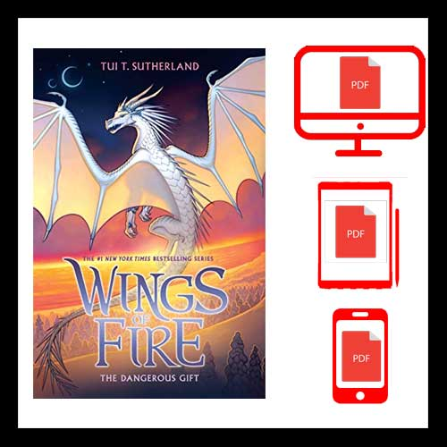 The Dangerous Gift (Wings of Fire, Book 14) (14) PDF VERSION